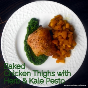 Baked Chicken Thighs with Herb & Kale Pesto - Amanda Naturally
