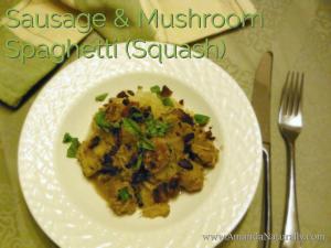 Sausage & Mushroom Spaghetti (Squash) - Amanda Naturally