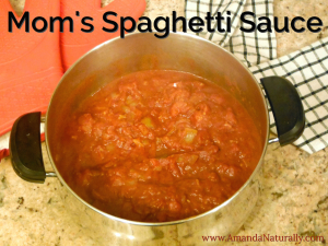 Mom's Spaghetti Sauce - Amanda Naturally
