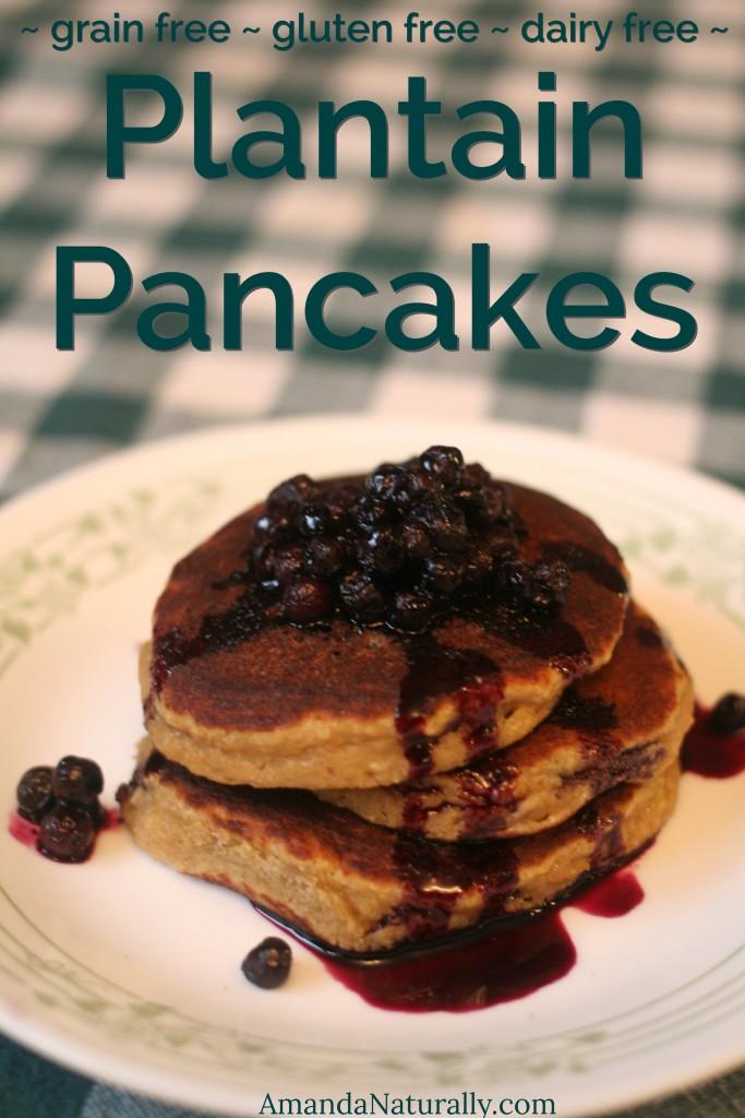 Plantain Pancakes | grain free, dairy free | AmandaNaturally.com