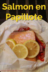 Salmon en Papillote | 15 minute healthy meal | AmandaNaturally.com