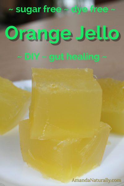 Orange Jello | DIY, dye-free, sugar-free | real food, paleo, AIP | AmandaNaturally.com