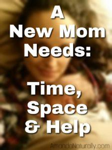 How To Help A New Mom | AmandaNaturally.com