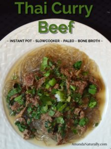 Thai Curry Beef - Instant Pot or Slowcooker Options, made with Stewing Beef and Bone Broth in less than 15 minutes!
